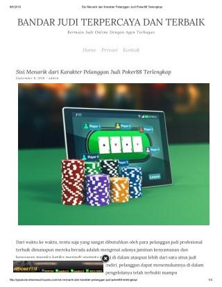 Sisi Menarik dari Karakter Pelanggan Judi Poker88 Terlengkap