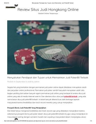 Menyatukan Pendapat dan Tujuan untuk Memainkan Judi Poker88 Terbaik