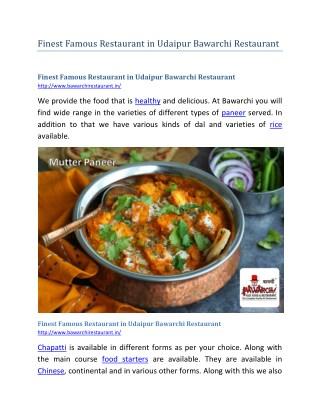 Finest Famous Restaurant in Udaipur Bawarchi Restaurant