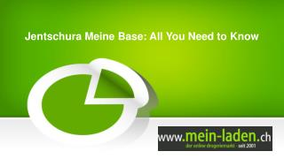 Jentschura Meine Base: All You Need to Know