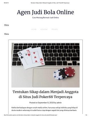 Tentukan Sikap dalam Menjadi Anggota di Situs Judi Poker88 Terpercaya