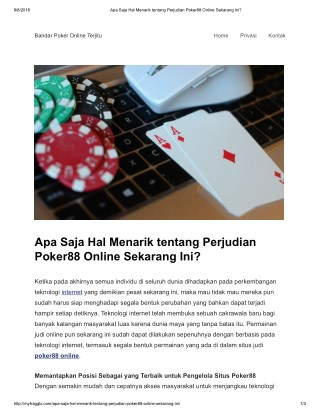 Apa Saja Hal Menarik tentang Perjudian Poker88 Online Sekarang Ini?
