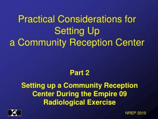 Practical Considerations for Setting Up a Community Reception Center