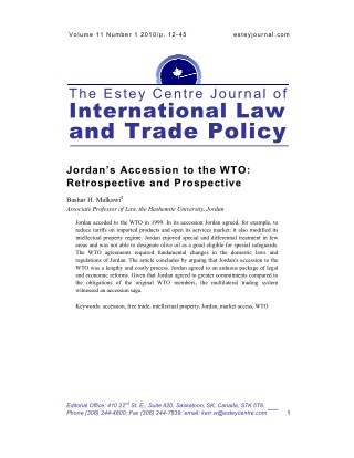 Jordan Accession to the WTO: Retrospective and Prospective by Bashar H. Malkawi