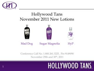 Hollywood Tans November 2011 New Lotions