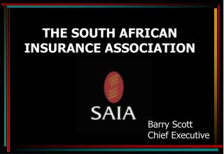 THE SOUTH AFRICAN INSURANCE ASSOCIATION