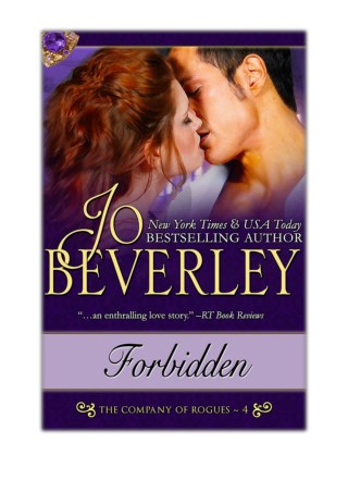 [PDF] Free Download Forbidden (The Company of Rogues Series, Book 4) By Jo Beverley