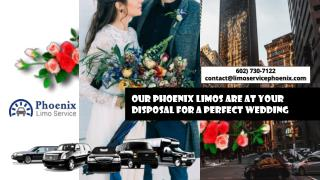 Our Phoenix Limos Are at Your Disposal for a Perfect Wedding
