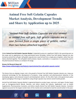 Animal Free Soft Gelatin Capsules Market Outlook 2025: Global Analysis of Huge Profit with Marginal Revenue Forecast
