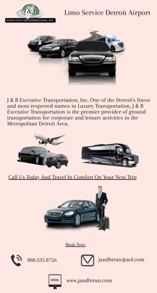 Limo Service Detroit Airport - J & B Executive Transportation