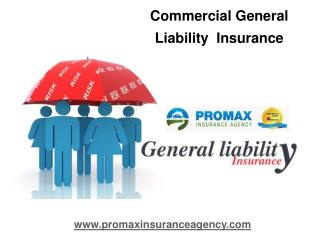 Commercial General Liability Insurance in CA