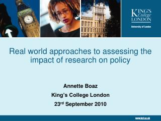 Real world approaches to assessing the impact of research on policy