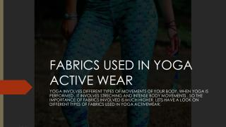 FABRICS USED IN YOGA ACTIVE WEAR