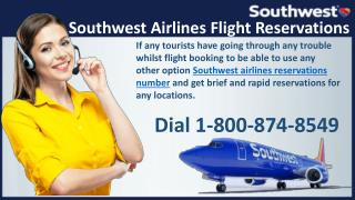 Contact Southwest Airlines reservations phone Number 1-800-874-8549