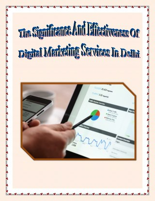 The Significance of Digital Marketing Services in Delhi