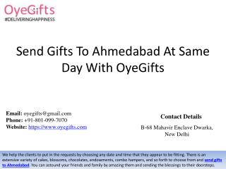 Send Gifts To Ahmedabad At Same Day With OyeGifts