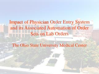 Impact of Physician Order Entry System and its Associated Automation of Order Sets on Lab Orders