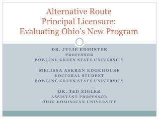 Alternative Route  Principal Licensure:  Evaluating Ohio s New Program