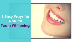 How to Make Teeth White Naturally From Yellow At Home: 8 Easy Ways