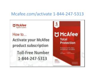 mcafee.com/activate usa | 1-844-247-5313 | McAfee activate