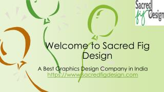 A Best Graphic Design Company - Sacred Fig Design