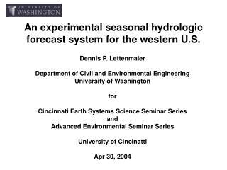 An experimental seasonal hydrologic forecast system for the western U.S.