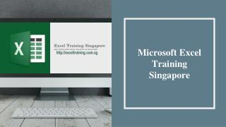 Microsoft Excel Training Singapore - Improves Excel Skills With Us