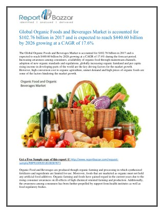 Global Organic Foods and Beverages Market is accounted for $102.76 billion in 2017 and is expected to reach $440.60 bill