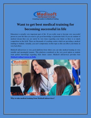 Want to get best medical training for becoming successful in life