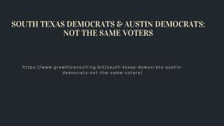 SOUTH TEXAS DEMOCRATS & AUSTIN DEMOCRATS