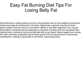 Easy Fat Burning Diet Tips For Losing Belly Fat