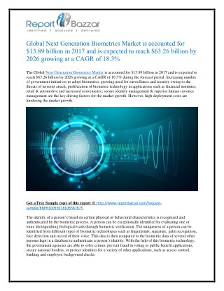 Global Next Generation Biometrics Market is accounted for $13.89 billion in 2017 and is expected to reach $63.26 billion