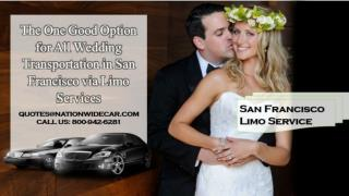 The One Good Option for All Wedding Transportation in San Francisco via Limo Services