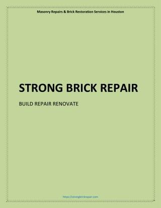 Masonry repairs and brick restoration in houston