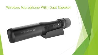 Wireless Microphone With Speaker in Affordable Prices