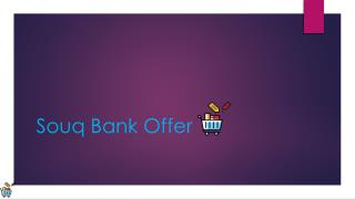 Souq Bank Offer