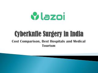 Cyberknife Surgery in India