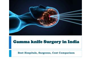 Gamma Knife Surgery in India