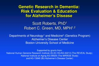 Genetic Research in Dementia: Risk Evaluation & Education  for Alzheimer's Disease