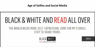 Age of Selfies and Social Media