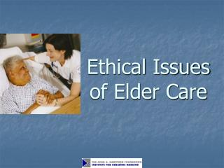 Ethical Issues of Elder Care