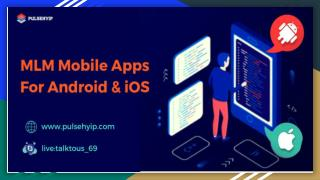 MLM Mobile App Development For android & iOS