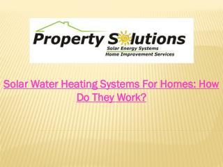 Solar Water Heating Systems For Homes: How Do They Work?