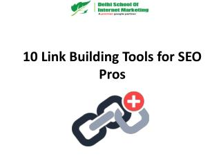10 Link Building Tools for SEO Pros