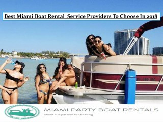 Best Miami Boat Rental Service Providers To Choose In 2018