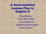 A Semi-detailed  Lesson  P lan in  English II