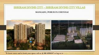 Shriram Divine City Villas | Mangadu Porur in Chennai