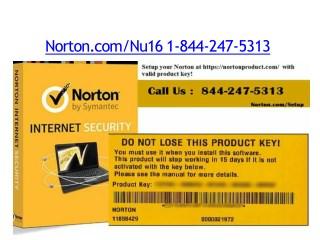 Norton.com/Nu16 | 1-844-247-5313 | Norton Antivirus