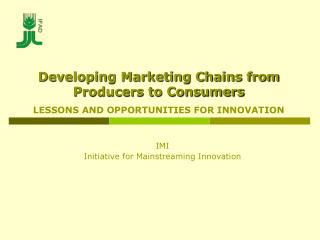 IMI Initiative for Mainstreaming Innovation