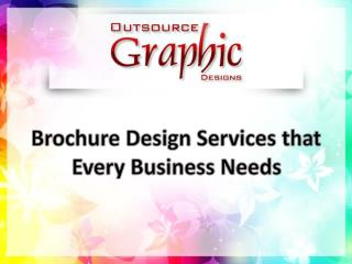 Brochure Design Services That Every Business Needs